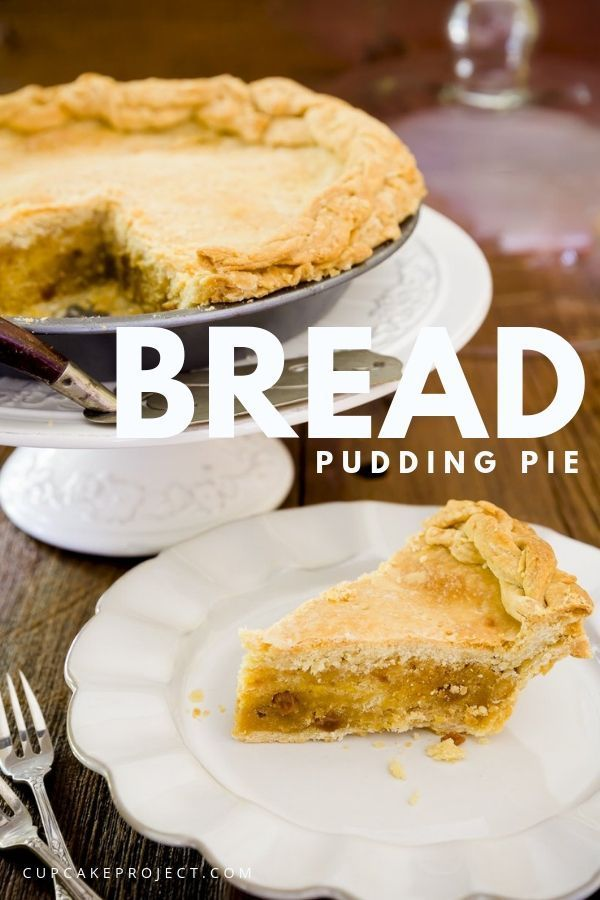 Bread Pudding Pie | Recipe | Easy Peasy Pie Easy | Pudding