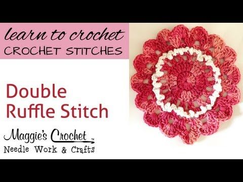 Crochet Double Ruffle Stitch -- Learn How To-Maggie-Weldon - YouTube