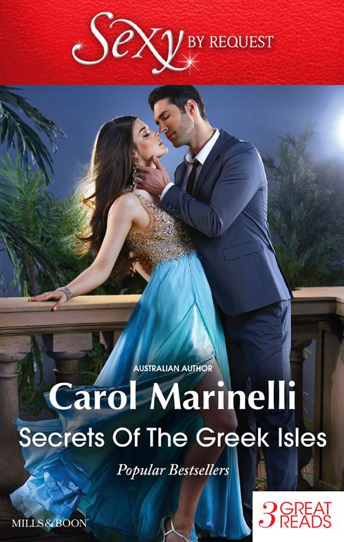 Mills & Boon : Secrets Of The Greek Isles/A Shameful Consequence/An Indecent Proposition/Blackmailed Into The Greek Tycoon's Bed - Kindle edition by Carol Marinelli. Contemporary Romance Kindle eBooks @ Amazon.com.