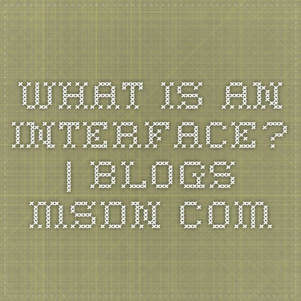 What is an Interface? | Blogs.MSDN.com