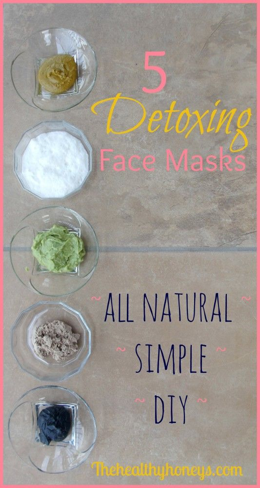 5 Detoxing Face Masks. These are so easy to make and feel amazing!- The Healthy