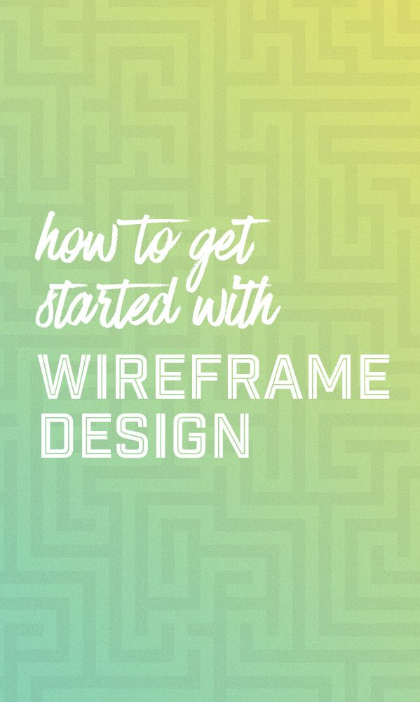 On the Creative Market Blog - How to Get Started With Wireframe Design