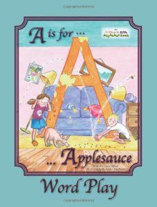 Not only does this book, A is for Applesauce, look like a ton of fun, but this review is a total joy to read. Hilarious and well-written!