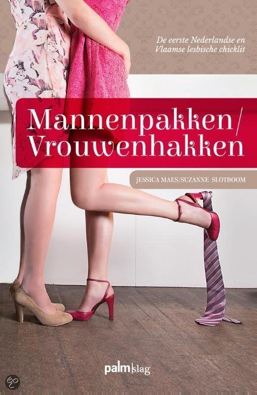 Mannenpakken/Vrouwenhakken de eerste lesbische chicklit!
