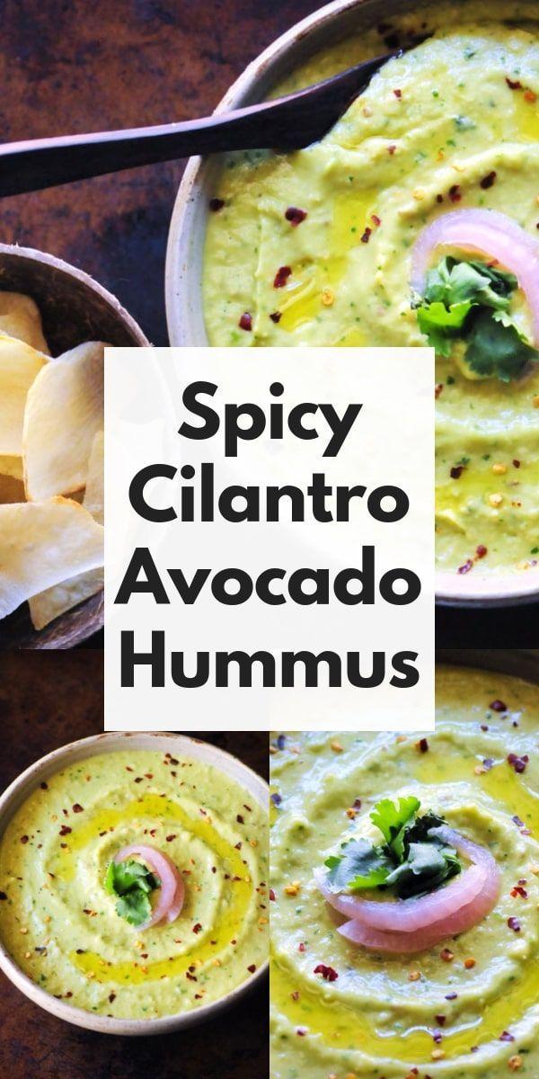 Spicy Cilantro Avocado Hummus Vegan Gluten Free Recipe Avocado Hummus Raw Food Recipes Avocado Recipes