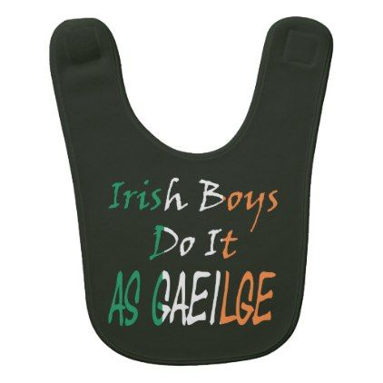 Irish Boys Do It As Gaeilge Flag Letters Baby Bib - diy cyo customize gift idea personalize