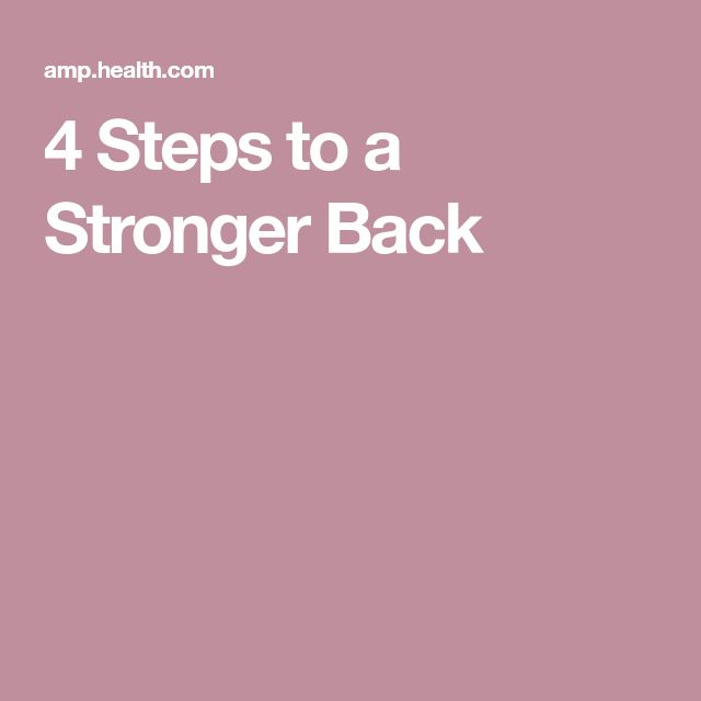 4 Steps to a Stronger Back