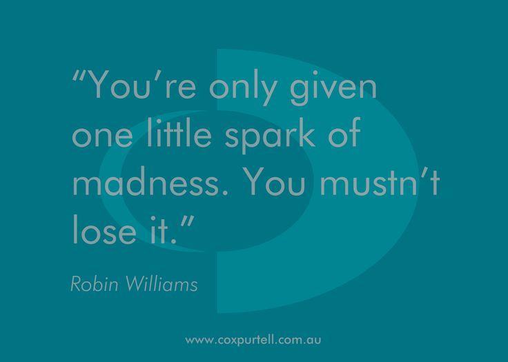 Robin Williams #Quote - Cox Purtell #Recruitment #Inspiration #RobinWilliams