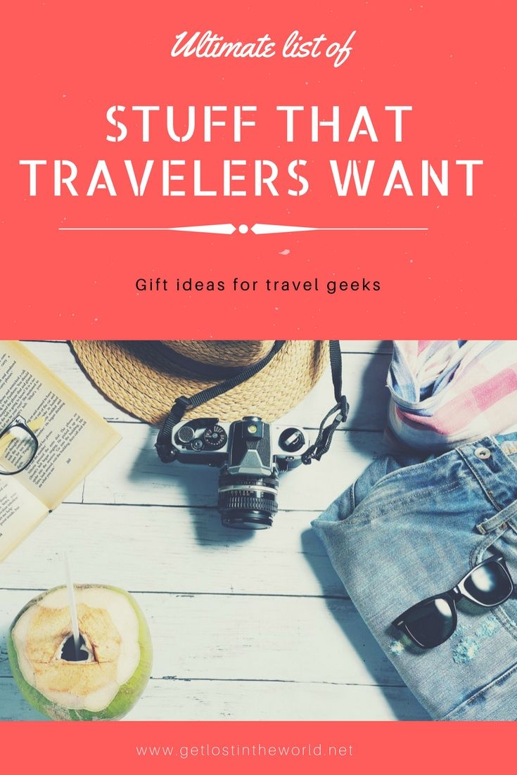 Ultimate list of gifts for people who love to travel – Let's get lost in the world!