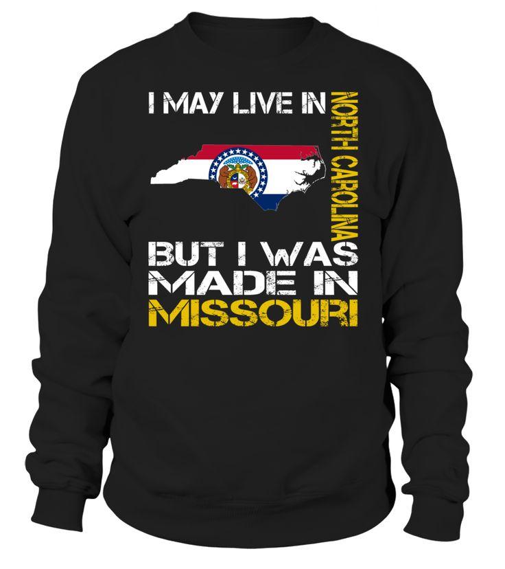 I May Live in North Carolina But I Was Made in Missouri #Missouri