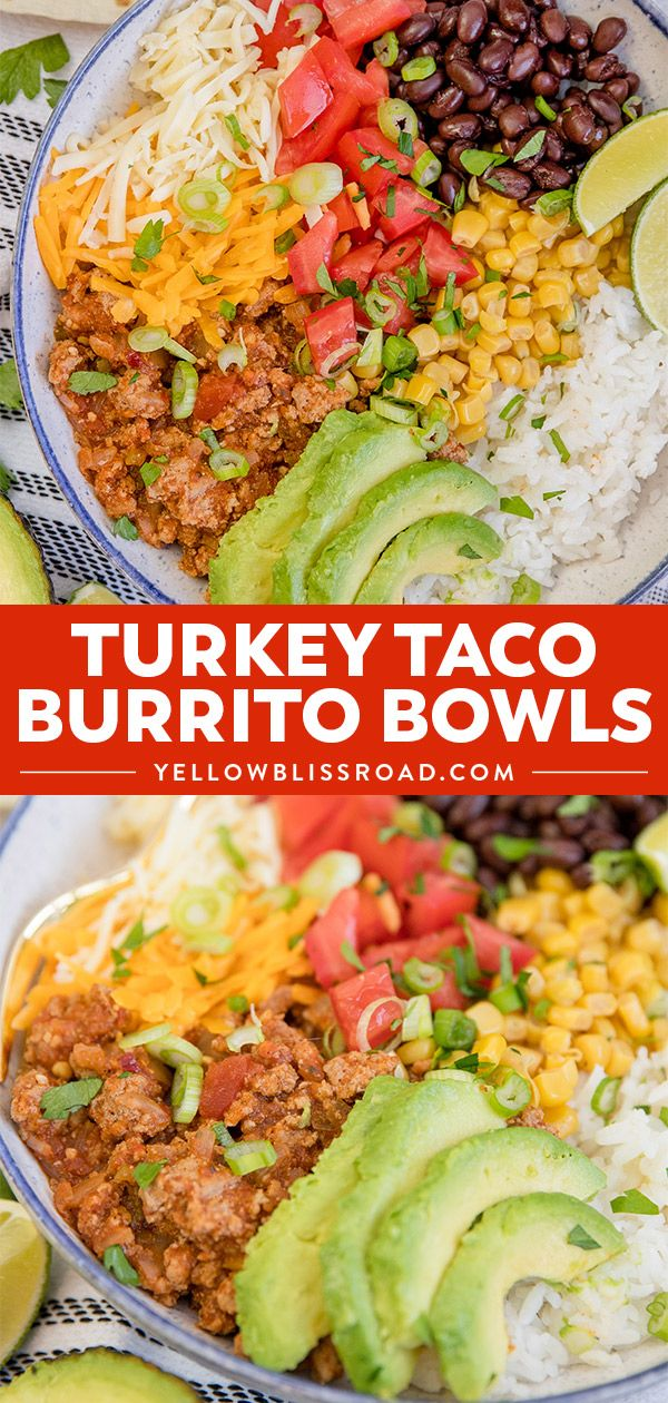 Easy Turkey Taco Burrito Bowls Yellowblissroad Com Recipe Turkey Meat Recipes Ground Turkey Recipes Healthy Easy Turkey Tacos