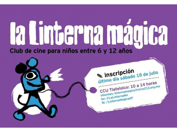 La linterna mágica: cineclub para niños en Tlatelolco   Imagen Radio 90.5