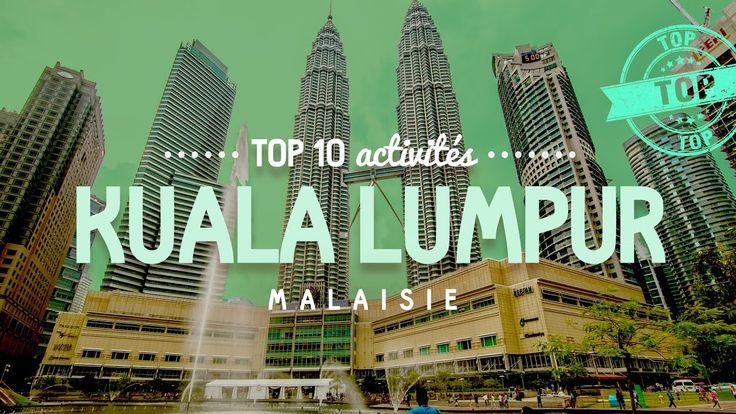Que faire à KUALA LUMPUR 🔎 TOP 10 des activités [Malaisie]