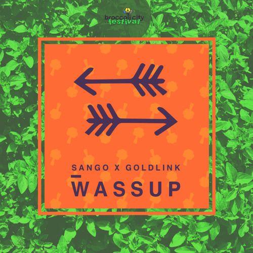 """Free Download: bit.ly/1hGR9gE   Sango x Goldlink - """"Wassup""""   See Sango and GoldLink live with Cam'Ron, Just Blaze, and Kelela @ Broccoli City Festival in DC on 4/19!  Buy tickets here: http://ww"""