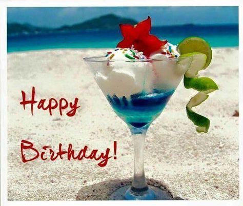 happy birthday beach pictures | Happy Birthday beach drinks | Cards Birthday | Pinterest | Happy