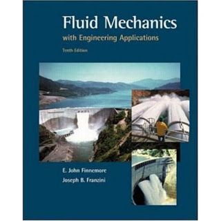 Fluid Mechanics With Engineering Applications 10th Edition PDF         Fluid…