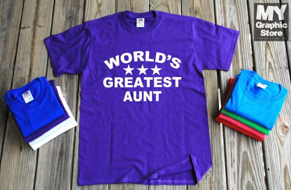 World's Greatest Aunt Shirt Mother's Day Gift by MyFavoriteTeez