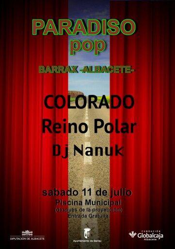 Colorado y Reino Polar el dabado 11 en las piscinas de Barrax (Albacete), ParadisoPop Festival de Cine  Gratuito