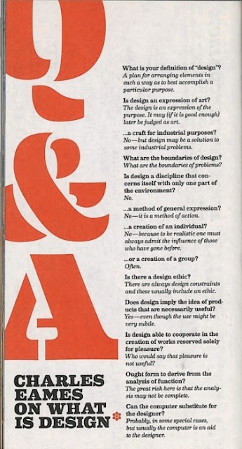 """Charles Eames on """"What is Design,"""" via beachbungalow8."""