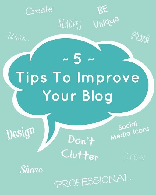 5 Tips To Improve Your Blog! via My Favourite Things