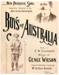 Boys of Australia [music] / words by A.W. Gutmann ; music by Genge Wilson [View the complete score online]