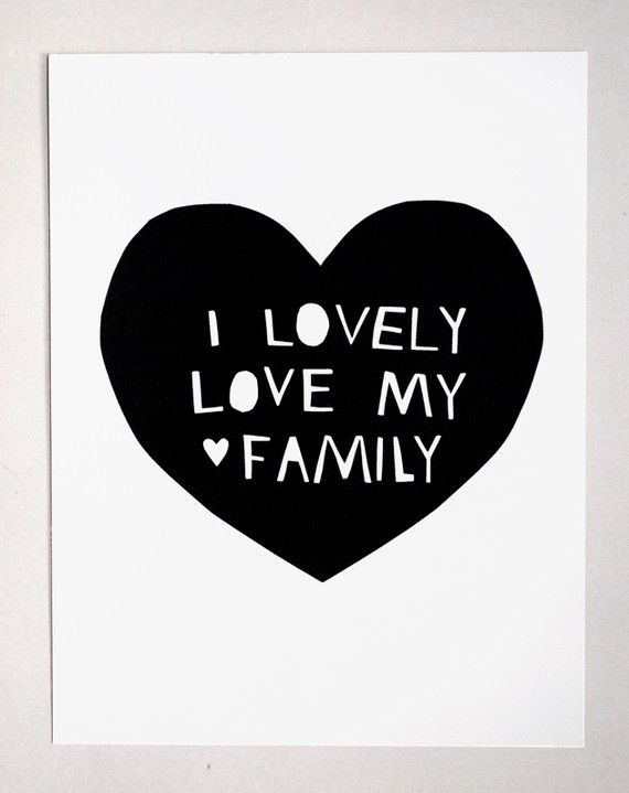 Lovely Love My Family Print in Black by tuesdaymourning on Etsy, $25.00
