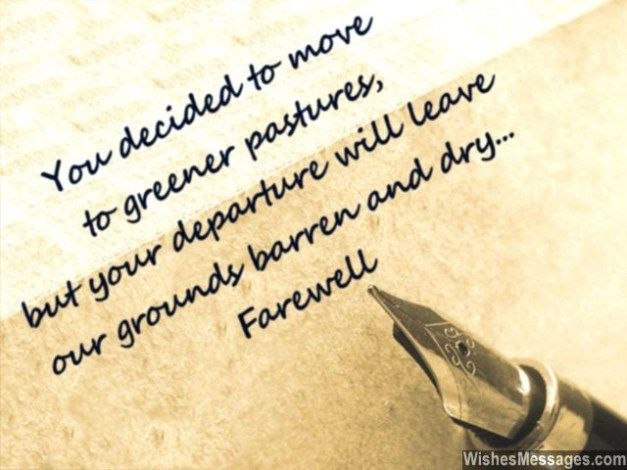 Farewell Messages for Colleagues: Goodbye Quotes for Co-Workers Farewell Messages for Colleagues: Colleagues, team members and bosses who are more friends rather than mere co-workers deserve a spec…