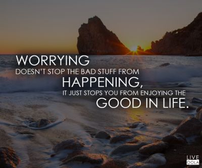 how to stop worrying about the future and start living