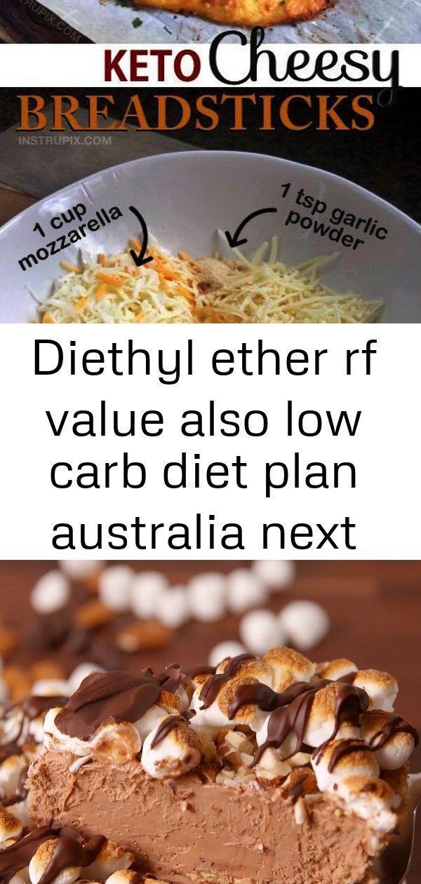 Diethyl ether rf value also low carb diet plan australia