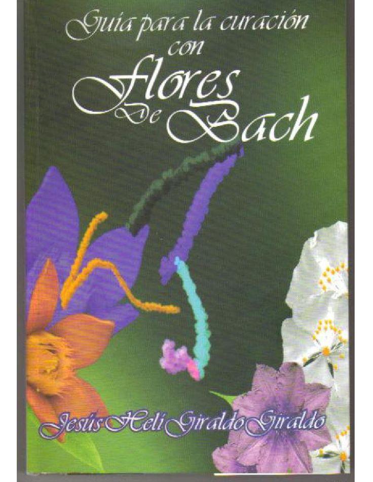 Guia para la curacion con flores de bach