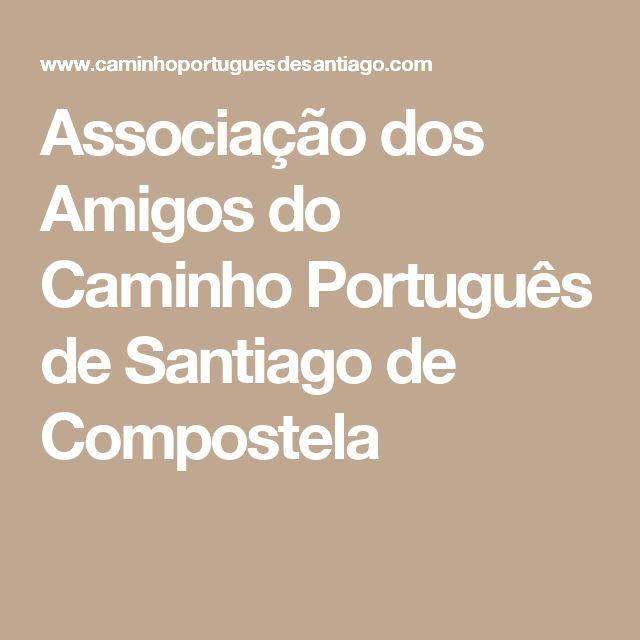 Associação dos Amigos do Caminho Português de Santiago de Compostela