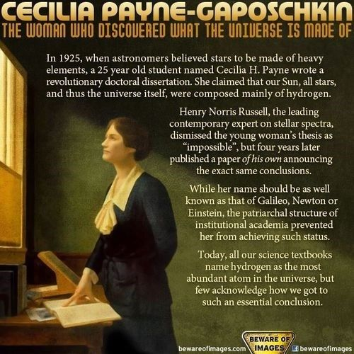 """Cecilia Payne-Gaposchikin, the woman who discovered what the universe is made of"" -- Another great woman in science #stem #history #herstory"