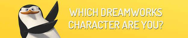 """Which DreamWorks Character Are You - I got Donkey! """" You are loud, optimistic, and down for everything and anything - you're the life of the party, and everyone wants to be around you. You are a good friend, a force of positive energy, and — did we mention? — loud."""""""