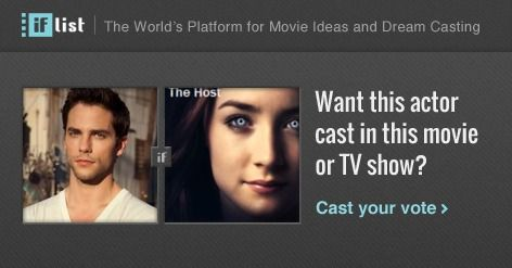 Brant Daugherty as Ian O'Shea in The Host? Support this movie proposal or make your own on The IF List.