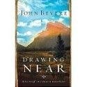 We did a Bible study on this book in my small group at church!  John Bevere - Drawing Near