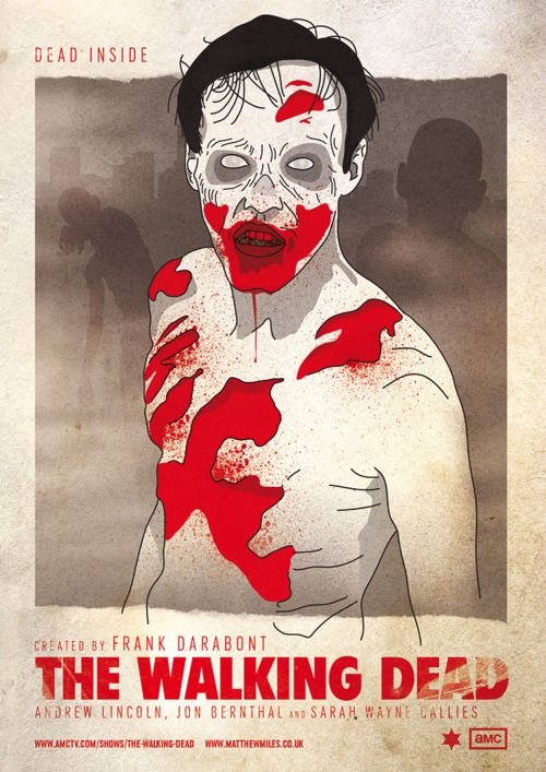 the walking dead: Movie Posters, Minimalist Posters, Posters Fans, Zombies Fever, The Walks Dead, Walking Dead, Matthew Miles, Posters Art, Dead Posters