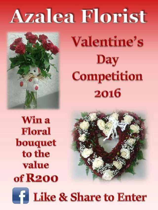 We would like to invite you to enter Azalea Florist's - Valentine's Day Competition for 2016.  Competition rules are :  Like & share our Azalea Florist - Valentine's Day Competition 2016 facebook page to Enter the competition.  https://www.facebook.com/AzaleaFloristValentinesDayCompetition2016/ Competition closes on Friday the 12th of February 2016 at 18:00. The winner must be able to collect the R200 Floral bouquet from Azalea Florist in the Middelburg Mall. A photo of the winner collecting…