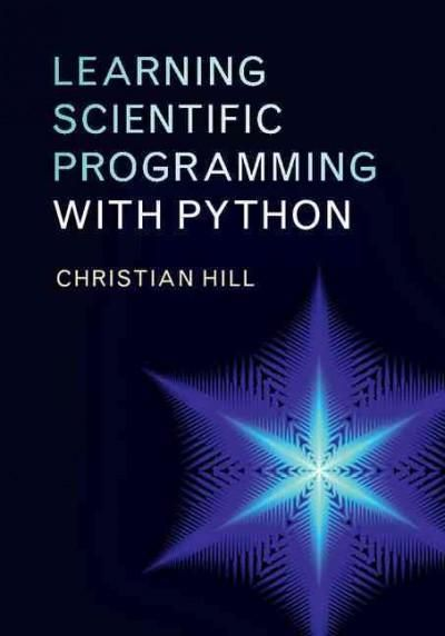 Learning Scientific Programming with Python (Hardcover)