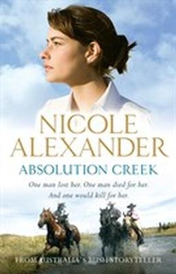 Absolution Creek is Nicole Alexander's third book and I have no qualms in saying it is her breakthrough, her best yet. I totally loved this story and truly believe Nicole is destined to become Australia's next great storyteller. In this page–turning cracker there are echoes of Bryce Courtenay, Judy Nunn, Di Morrissey and above all else an authenticity and style that it is uniquely Nicole's. I can't praise this book enough. From Brett Osmond, Random House.