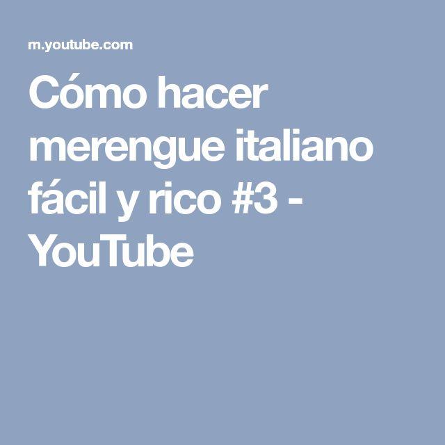 Cómo hacer merengue italiano fácil y rico #3 - YouTube