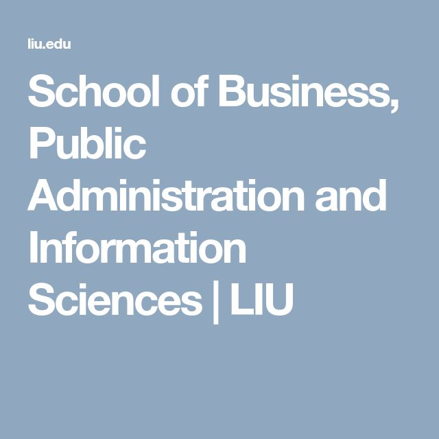 School of Business, Public Administration and Information Sciences | LIU