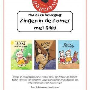 Muziek- en bewegingsactiviteiten rond de zomer aan de hand van drie Rikki boeken van Guido van Genechten. Bij dit project hoort het liedjesp...