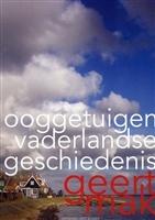 Ooggetuigen van de vaderlandse geschiedenis http://www.bruna.nl/boeken/ooggetuigen-van-de-vaderlandse-geschiedenis-9789035136540