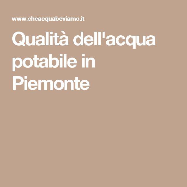 Qualità dell'acqua potabile in Piemonte