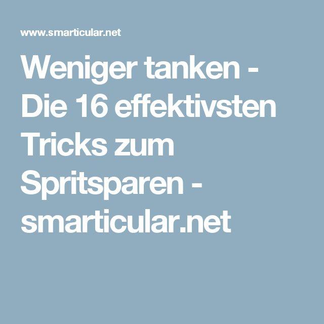 Weniger tanken - Die 16 effektivsten Tricks zum Spritsparen - smarticular.net