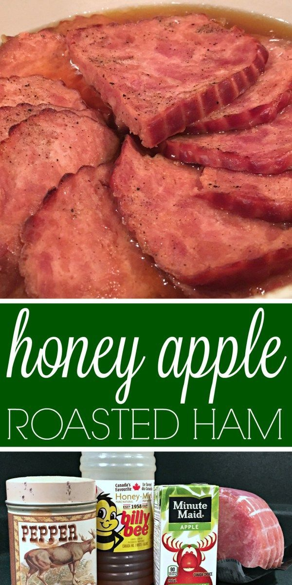 HONEY APPLE ROASTED HAM (a very quick and easy, delicious recipe!)