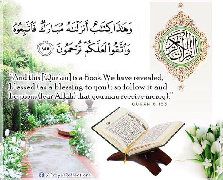 "Beautiful Verses from Quran    وَهَٰذَا كِتَابٌ أَنزَلْنَاهُ مُبَارَكٌ فَاتَّبِعُوهُ وَاتَّقُوا لَعَلَّكُمْ تُرْحَمُونَ -155- سورة الانعام ""And this [Qur'an] is a Book We have revealed, blessed (as a blessing to you) ; so follow it and be pious (fear Allah) that you may receive mercy."" #Quran 6:155 ""Et voici un Livre (le Coran) béni que Nous avons fait descendre - suivez-le donc et soyez pieux, afin de recevoir la miséricorde."" #Coran 6:155"