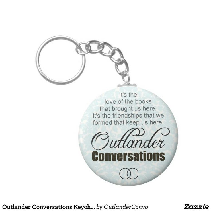 17 best our products images on pinterest oc outlander and beverage outlander conversations keychain fandeluxe Gallery