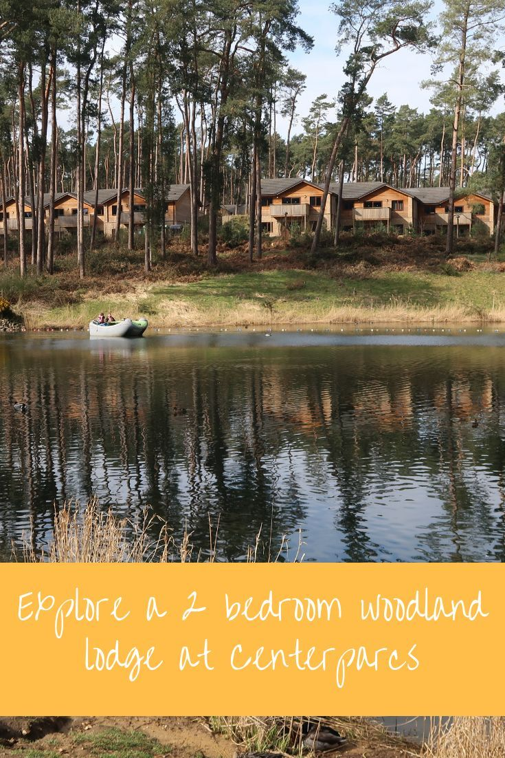 A Look Around The Centerparcs Woburn Forest 2 Bedroom Woodland Lodge Centerparcs Ukholidays Staycation Woburnfor Woodland Lodges Days Out For Couples Lodge