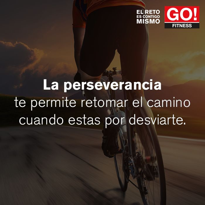 Perseverancia. #gofitness #clasesgo #ejercicio #gym #fit #fuerza #flexibilidad #reto #motivate